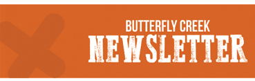 Newsletter Butterfly Creek